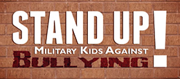Stand Up: Military Kids Against Bullying