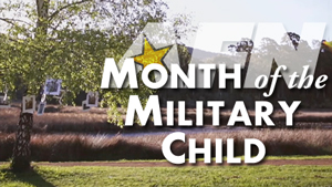 AFN celebrates Month of the Military Child