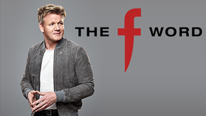 The F Word with Gordon Ramsay