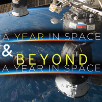 A Year in Space & Beyond a Year in Space